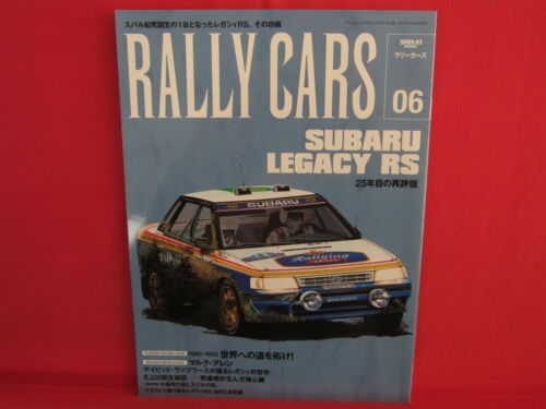 RALLY CARS #6 SUBARU Legacy RS : RALLY CARS Fan Book