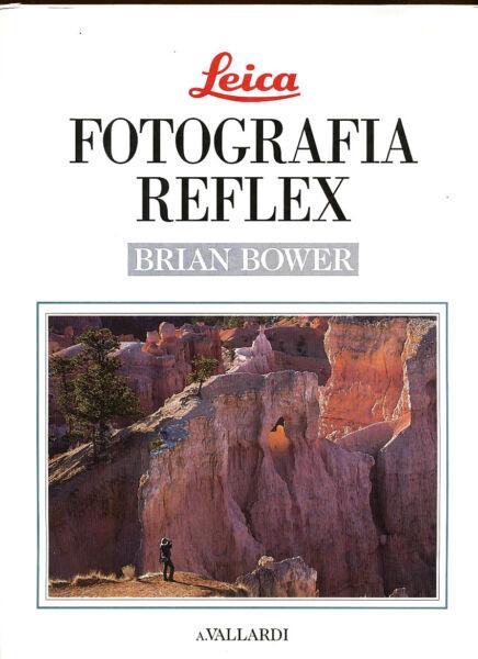 Charmant Brian Bower Libro Leica Fotografia Reflex 1992 Ed. A.vallardi In Italianod555bis