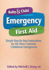Baby & Child Emergency First Aid by Michael J. Einzig (Paperback, 2011)