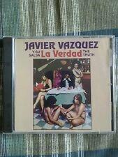 La Verdad (The Truth) by Javier Vazquez y Su Salsa (CD, May-1999, Fania)