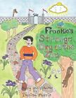 Frankie's Strange Day at The Zoo 9781425991913 by Denise Morris Paperback