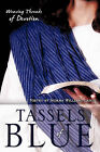 Tassels of Blue by Norma Williams Lasch (Paperback / softback, 2011)