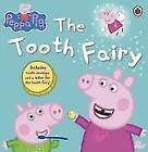 Peppa and the Tooth Fairy (2011, Taschenbuch)