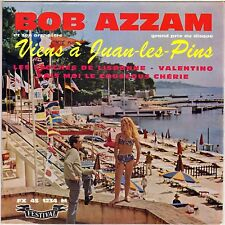 """BOB AZZAM """"VIENS A JUAN LES PINS"""" 60'S EP FESTIVAL 1234"""