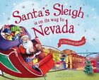 Santa's Sleigh Is on Its Way to Nevada: A Christmas Adventure by Eric James (Hardback, 2016)