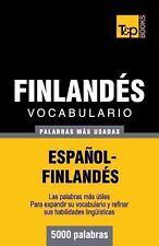Vocabulario Español-Finlandés - 5000 Palabras Más Usadas by Andrey Taranov...