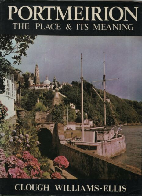 """CLOUGH WILLIAMS-ELLIS - """" PORTMEIRION, THE PLACE & ITS MEANING"""" - HB/DW (1973"""