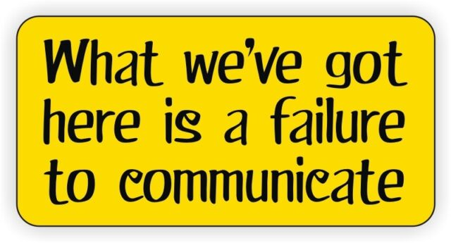 Failure to Communicate Hard Hat | Helmet Sticker | Decal Funny Label Stickers
