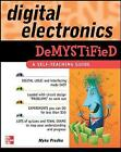 Digital Electronics Demystified: A Self-teaching Guide by Myke Predko (Paperback, 2005)