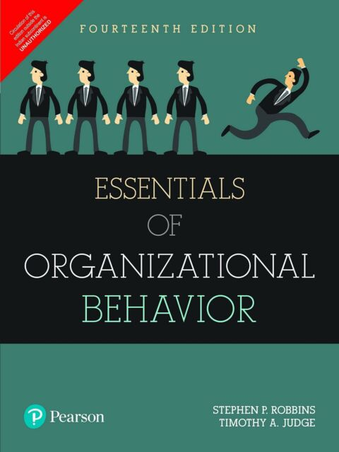 Essentials Of Organizational Behavior By Stephen P Robbins And Timothy A Judge 2017 Paperback