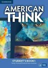 American Think Level 1 Student's Book: Level 1 by Jeff Stranks, Herbert Puchta, Peter Lewis-Jones (Paperback, 2016)