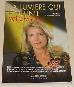 La-LUMIERE-qui-RAJEUNIT-votre-VISAGE-Docteur-Ghislaine-BEILIN-ANAGRAMME-2007