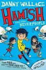 Hamish and the Neverpeople by Danny Wallace (Paperback, 2000)
