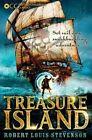 Oxford Children's Classics: Treasure Island by Robert Louis Stevenson (Paperback, 2014)