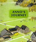 Anno's Journey by Mitsumasa Anno (Paperback, 2003)