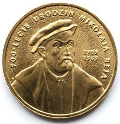 "500th Anni of the Birth/"" UNC Poland 2005-2 zlotych /""Mikołaj Rej 1505-1569"