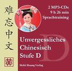 Unvergessliches Chinesisch, Stufe D. Sprachtraining (2012)