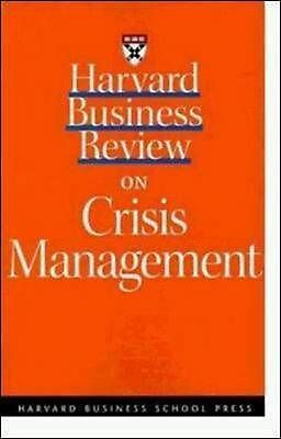 Harvard Business Review on Crisis Management (A Harvard Business-ExLibrary