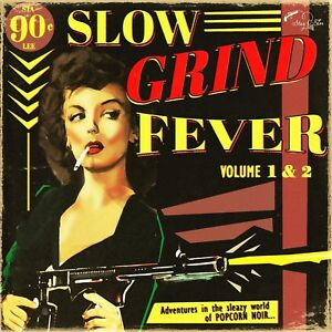 SLOW GRIND FEVER 1+2  CD NEUF
