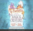 Pip Bartlett's Guide to Magical Creatures - Audio Library Edition by Maggie Stiefvater, Jackson Pearce (CD-Audio, 2015)