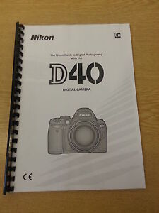 nikon d40 camera fully printed user guide instruction manual 139 rh ebay co uk Nikon DX 40 Manual nikon d40x user guide