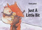 Just a Little Bit by Emile Jadoul (Board book, 2006)