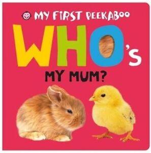 Whos-My-Mum-My-First-Peekaboo-Roger-Priddy-Used-Good-Book