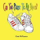 Can You Please Tie My Shoes by Linda McCrimmon (Paperback / softback, 2007)