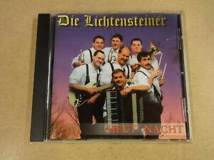 CD / DIE LICHTENSTEINER - HEUT' NACHT
