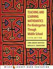 Teaching and Learning Mathematics: Pre-kindergarten Through Middle School by Douglas E. Cruikshank, Linda Jensen Sheffield (Paperback, 2004)