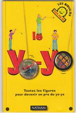 Le yo-yo Toutes les figures pour devenir un pro John Cassidy / Ariane Bataille