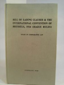 Bill of Lading clauses and the Brussels International Convention of 1924 (Hague