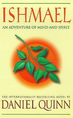 (Good)-My Ishmael: An Adventure of the Mind and Spirit (Paperback)-Quinn, Daniel