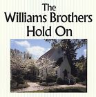Hold On by The Williams Brothers (CD, Jul-1993, Sony Music Distribution (USA))