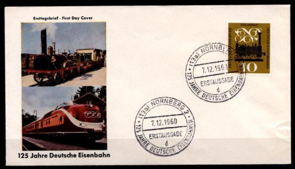 125 Ans Allemande De Chemins De Fer. Première Locomotive à Vapeur. Fdc (1). Nuremberg. Brd 1960-e. Fdc(1). Nürnberg. Brd 1960