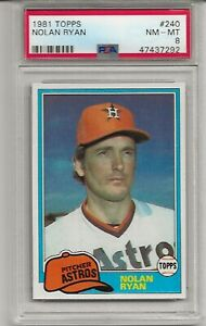 1981 TOPPS #240 NOLAN RYAN, PSA 8 NM-MT, HOF, TOUGH CARD, HOUSTON ASTROS, L@@K