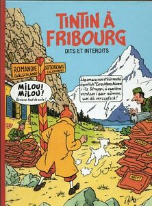 PASTICHE-TINTIN-Tintin-a-Fribourg-Dits-et-Interdits-Album-cartonne-44-pages