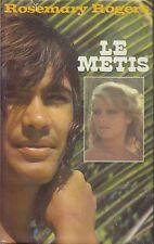 LE METIS / ROSEMARY ROGERS / FRANCE LOISIRS