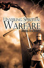 Unveiling Spiritual Warfare by Ethel A Scott (Paperback / softback, 2008)