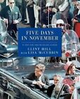 Five Days in November Book | Clint Hill Lisa McCubbin PB 1476731500 BAZ