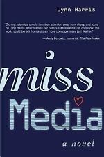 Miss Media: A Novel by Lynn Harris