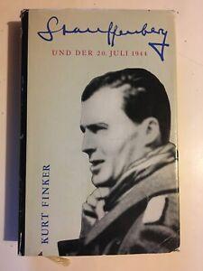 Stauffenberg-Und-Der-20-Juli-1944-Kurt-Finker-German-Vintage-WWII-Hitler-HC