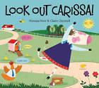 Look Out Carissa! by Hawaya Noor (Paperback, 2015)