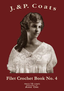 J-amp-P-Coats-4-c-1919-Vintage-Filet-Crochet-Patterns-WWI-Era-Women-039-s-Fashions