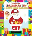 Christmas Fun: A Colorful Sticker Shapes Book by Little Bee Books (Paperback / softback, 2016)