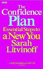 The Confidence Plan: Essential Steps to a New You by Sarah Litvinoff (Paperback, 2004)