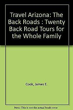 Back Roads : Twenty Back Road Tours for the Whole Family Paperback James Cooke