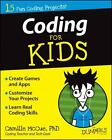 For Kids for Dummies: Coding for Kids for Dummies by Camille McCue (2014, Paperback)