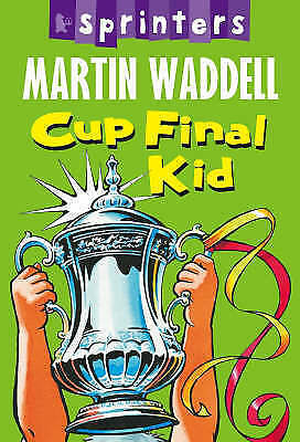 Sprinters: Cup Final Kid by Martin Waddell Paperback Book