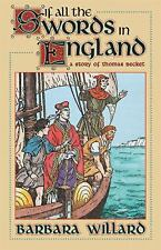 Living History Library: If All the Swords in England by Barbara Willard (2000, Paperback, Reprint)